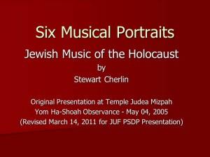 Six Portraits - Music of the Holocaust Presentation